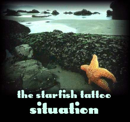 starfish tattoo. The Starfish Tattoo Situation